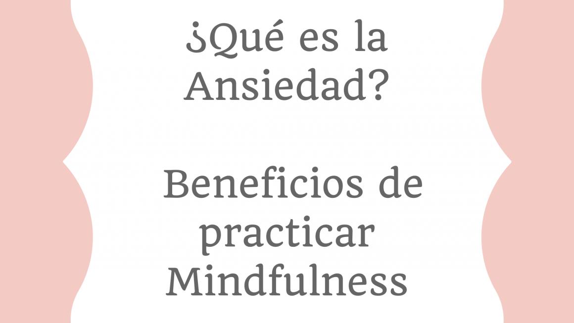 Ansiedad y Mindfulness