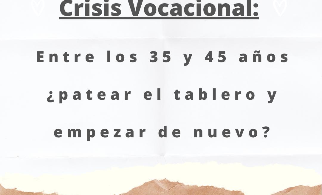 Crisis vocacional